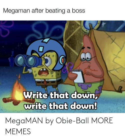 ball: MegaMAN by Obie-Ball MORE MEMES