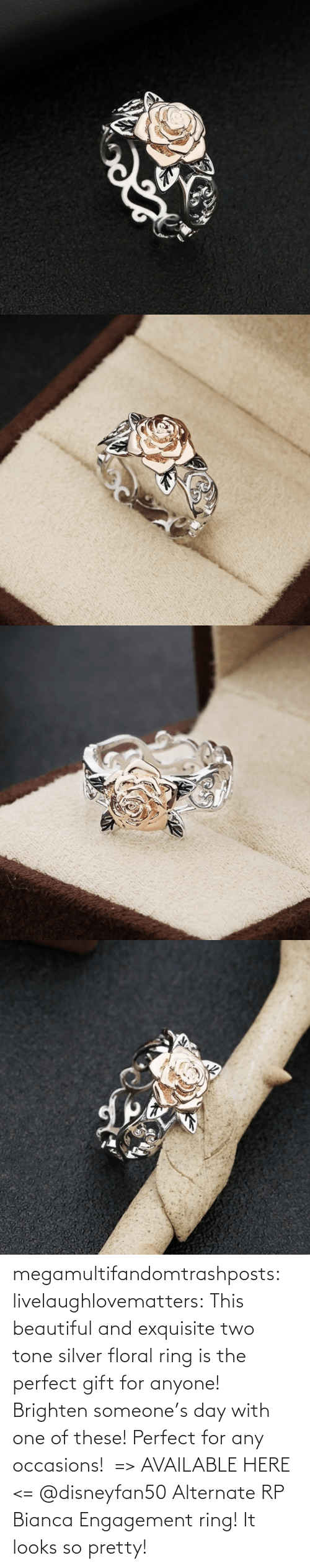 tone: megamultifandomtrashposts:  livelaughlovematters: This beautiful and exquisite two tone silver floral ring is the perfect gift for anyone! Brighten someone's day with one of these! Perfect for any occasions!  => AVAILABLE HERE <=    @disneyfan50 Alternate RP Bianca Engagement ring! It looks so pretty!