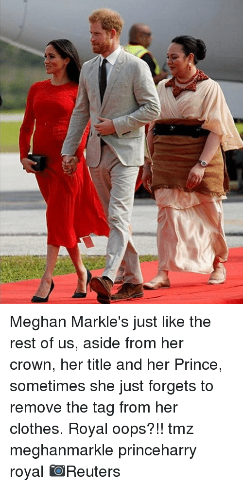 Her Clothes: Meghan Markle's just like the rest of us, aside from her crown, her title and her Prince, sometimes she just forgets to remove the tag from her clothes. Royal oops?!! tmz meghanmarkle princeharry royal 📷Reuters