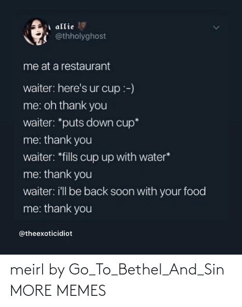 sin: meirl by Go_To_Bethel_And_Sin MORE MEMES