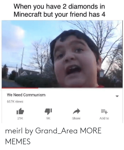 Area: meirl by Grand_Area MORE MEMES