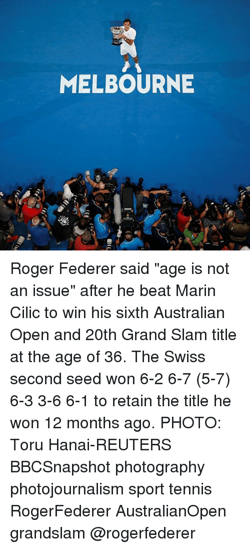 "federer: MELBOURNE Roger Federer said ""age is not an issue"" after he beat Marin Cilic to win his sixth Australian Open and 20th Grand Slam title at the age of 36. The Swiss second seed won 6-2 6-7 (5-7) 6-3 3-6 6-1 to retain the title he won 12 months ago. PHOTO: Toru Hanai-REUTERS BBCSnapshot photography photojournalism sport tennis RogerFederer AustralianOpen grandslam @rogerfederer"