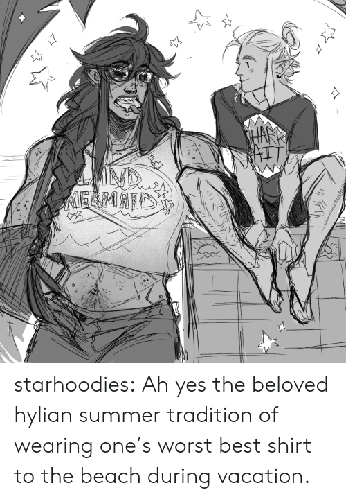 Tumblr, Summer, and Beach: MELMAID  27 starhoodies:  Ah yes the beloved hylian summer tradition of wearing one's worst best shirt to the beach during vacation.