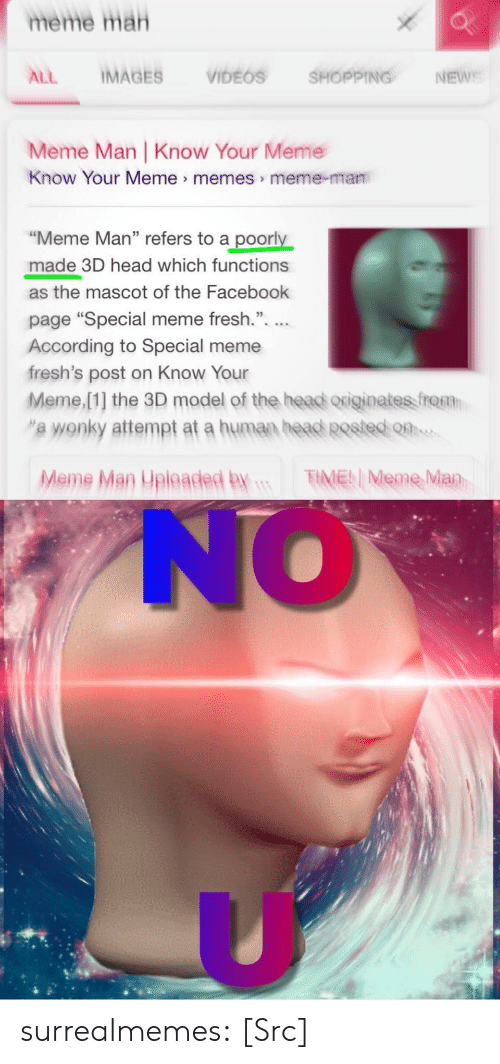 """Facebook, Fresh, and Head: meme mah  ALL IMAGES VIDEOS SHOPPING, NEwe  Meme Man 
