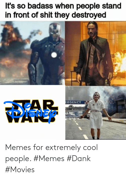 movies: Memes for extremely cool people. #Memes #Dank #Movies
