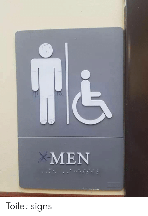 Signs, Men, and Toilet: MEN Toilet signs