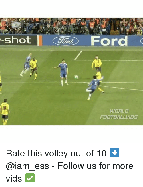 Iamed: MEND  -Shot  Ford  WORLD  FOOTBALLVIDS Rate this volley out of 10 ⬇️ @iam_ess - Follow us for more vids ✅