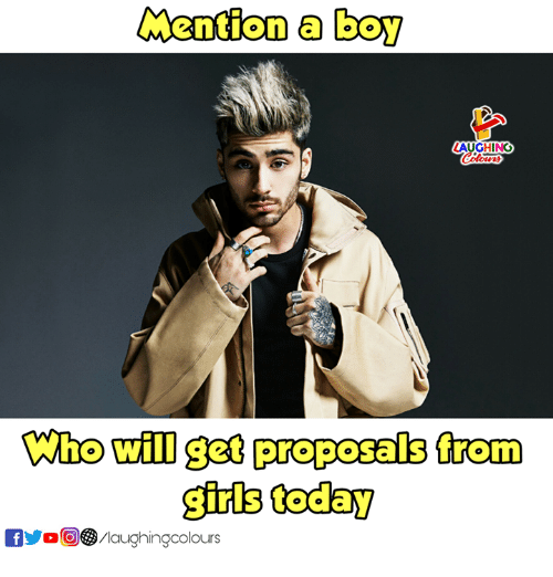 Girls, Today, and Indianpeoplefacebook: Mention a boy  AUGHING  who will get proposals from  girls today  (6)(9/laughingcolours