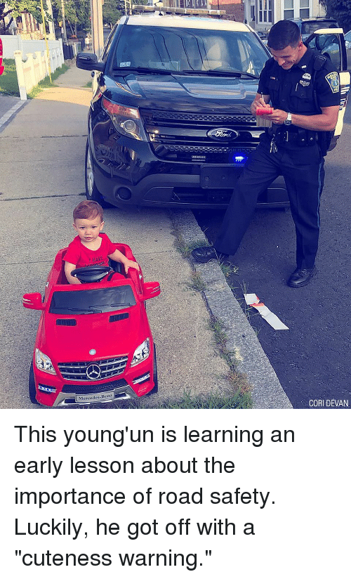 "Memes, Mercedes, and 🤖: Mercedes-Benz  CORI DEVAN This young'un is learning an early lesson about the importance of road safety. Luckily, he got off with a ""cuteness warning."""