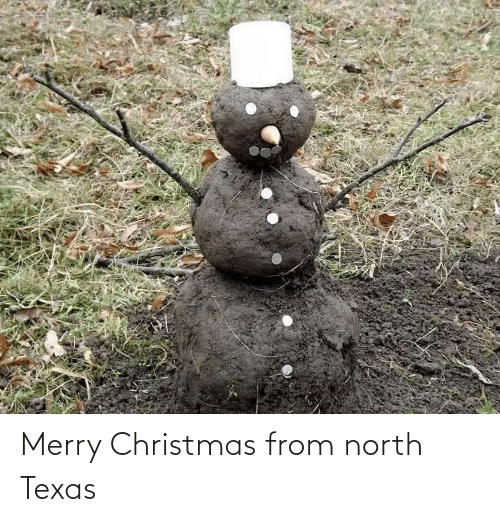 North: Merry Christmas from north Texas