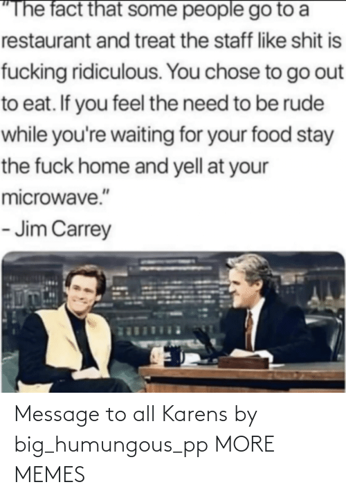 Dank, Memes, and Target: Message to all Karens by big_humungous_pp MORE MEMES
