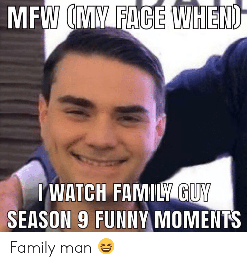 Iwatch: MFW (MY FACE WHEND  IWATCH FAMILY GUY  SEASON 9 FUNNY MOMENTS Family man 😆