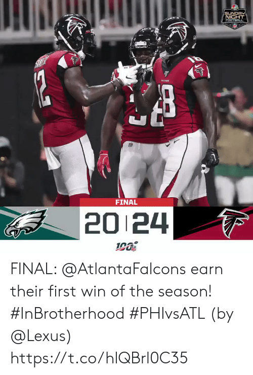 mic: MIC  SUNDAY  NICHT  FOOTBALL  12  TALESS  FINAL  20 24 FINAL: @AtlantaFalcons earn their first win of the season! #InBrotherhood #PHIvsATL  (by @Lexus) https://t.co/hlQBrl0C35