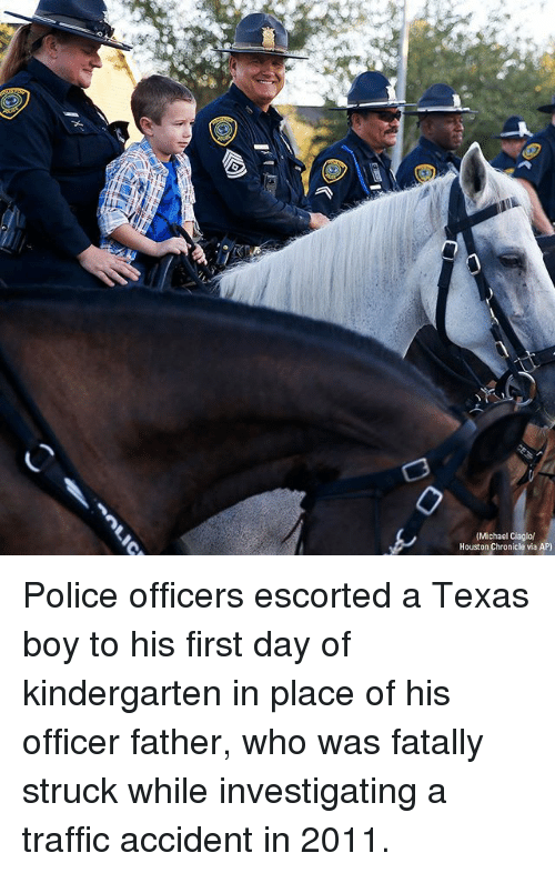 traffic accident: (Michael Ciaglo  Houston Chronicle via AP) Police officers escorted a Texas boy to his first day of kindergarten in place of his officer father, who was fatally struck while investigating a traffic accident in 2011.
