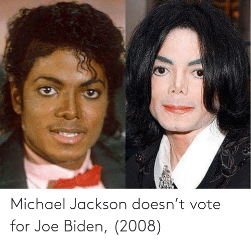 Vote For: Michael Jackson doesn't vote for Joe Biden, (2008)