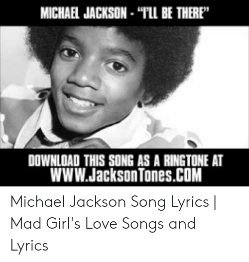 MICHAEL JACKSON-PLL BE THERE DOWNLOAD THIS SONG AS a