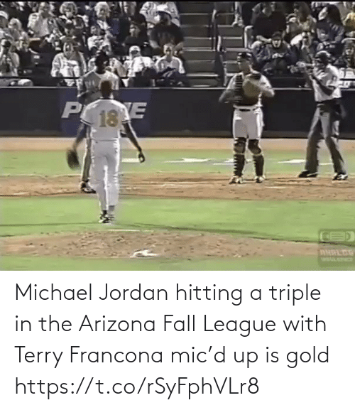 Arizona: Michael Jordan hitting a triple in the Arizona Fall League with Terry Francona mic'd up is gold https://t.co/rSyFphVLr8