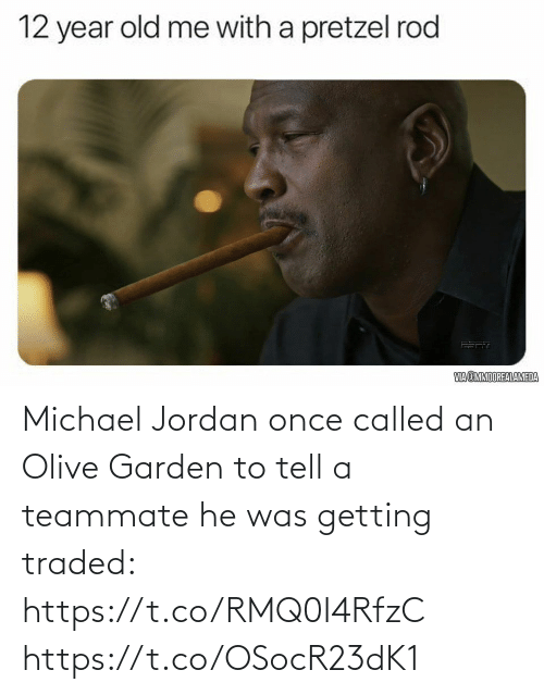 called: Michael Jordan once called an Olive Garden to tell a teammate he was getting traded: https://t.co/RMQ0I4RfzC https://t.co/OSocR23dK1