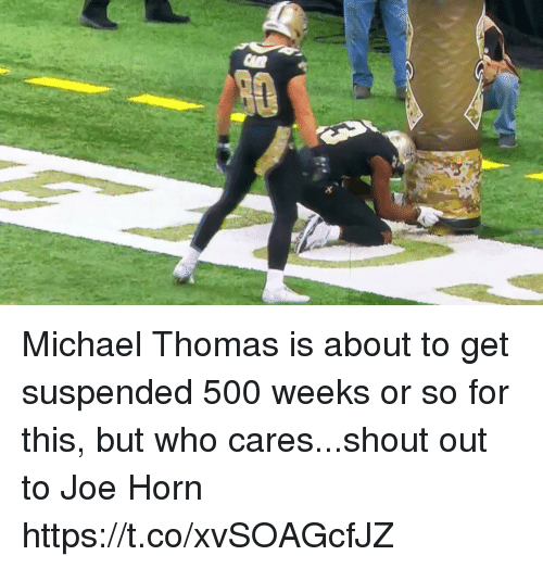 Sports, Michael, and Thomas: Michael Thomas is about to get suspended 500 weeks or so for this, but who cares...shout out to Joe Horn https://t.co/xvSOAGcfJZ