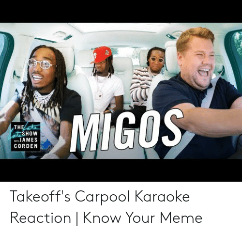 25 Best Memes About Takeoffs Carpool Karaoke Reaction Takeoffs