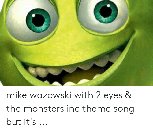 25 Best Memes About Monsters Inc Theme Song Monsters Inc Theme Song Memes