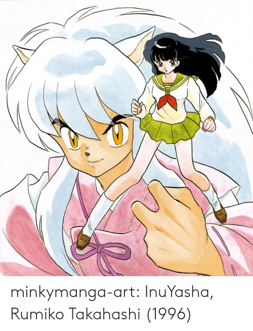 Target, Tumblr, and Blog: minkymanga-art:  InuYasha, Rumiko Takahashi (1996)