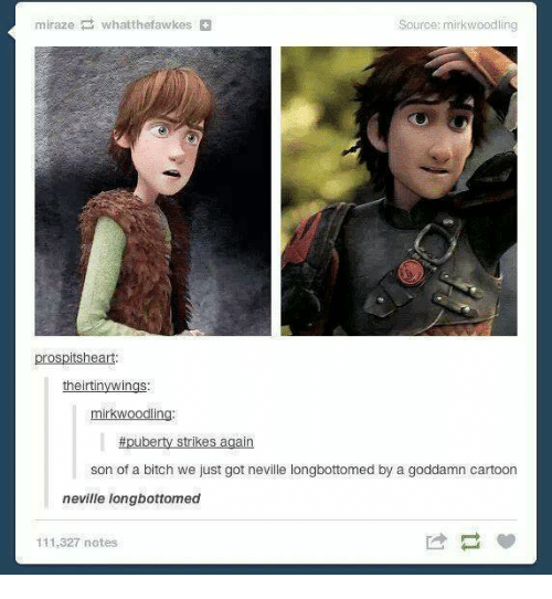 Longbottomed: miranze whatthefawkes  Source: mirkwoodling  prospitsheart:  theirtin  mirkwoodlin  #puberty strikes again  son of a bitch we just got neville longbottomed by a goddamn cartoon  neville longbottomed  111,327 notes