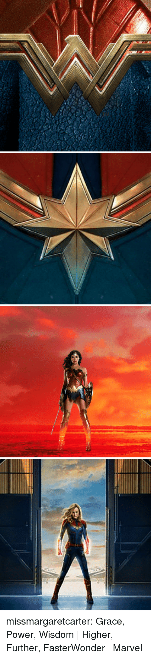Target, Tumblr, and Blog: missmargaretcarter:  Grace, Power, Wisdom | Higher, Further, FasterWonder | Marvel