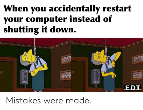 Mistakes: Mistakes were made.