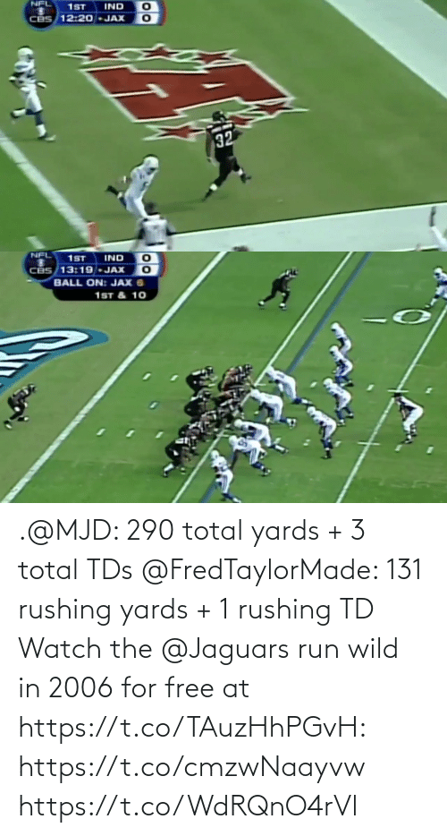 total: .@MJD: 290 total yards + 3 total TDs @FredTaylorMade: 131 rushing yards + 1 rushing TD  Watch the @Jaguars run wild in 2006 for free at https://t.co/TAuzHhPGvH: https://t.co/cmzwNaayvw https://t.co/WdRQnO4rVl