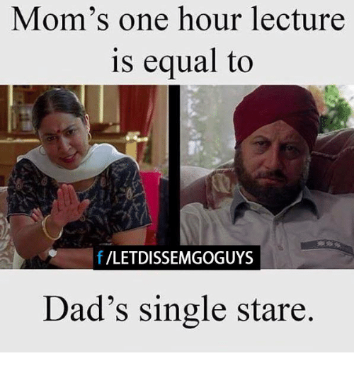 Mom's One Lecture One Is Equal to E F LETDISSEMGOGUYS Dad's