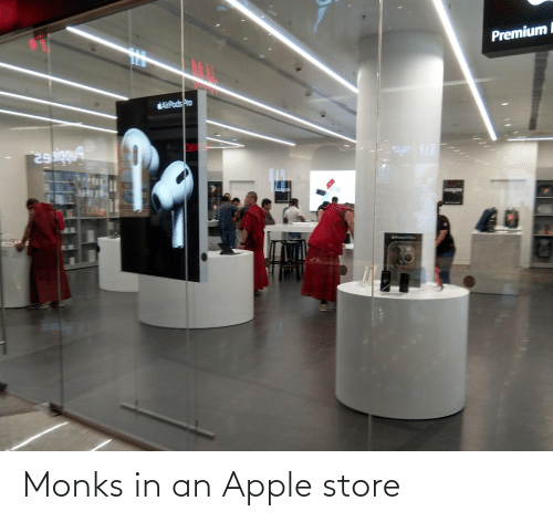 Apple Store: Monks in an Apple store
