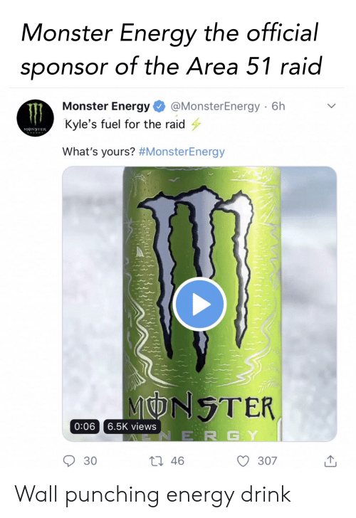 Monster Energy the Official Sponsor of the Area 51 Raid