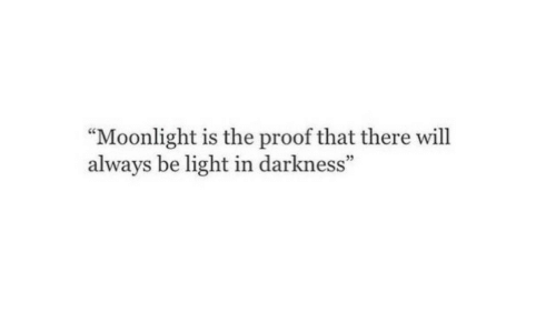 Moonlight Is the Proof That There Will Always Be Light in
