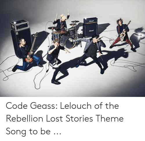 🐣 25+ Best Memes About Code Geass Lelouch of the Rebellion