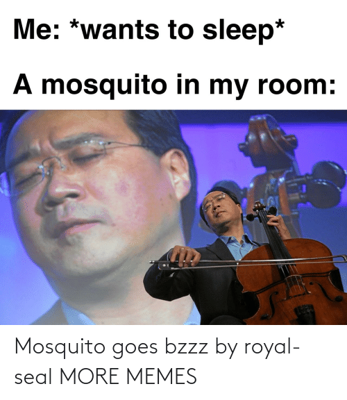 Seal: Mosquito goes bzzz by royal-seal MORE MEMES