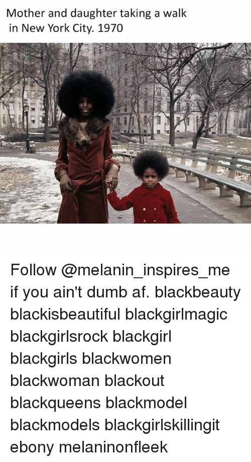 Blackgirlsrock: Mother and daughter taking a walk  in New York City. 1970 Follow @melanin_inspires_me if you ain't dumb af. blackbeauty blackisbeautiful blackgirlmagic blackgirlsrock blackgirl blackgirls blackwomen blackwoman blackout blackqueens blackmodel blackmodels blackgirlskillingit ebony melaninonfleek