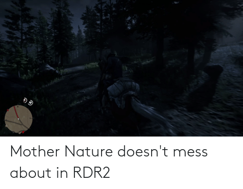 Rdr2: Mother Nature doesn't mess about in RDR2