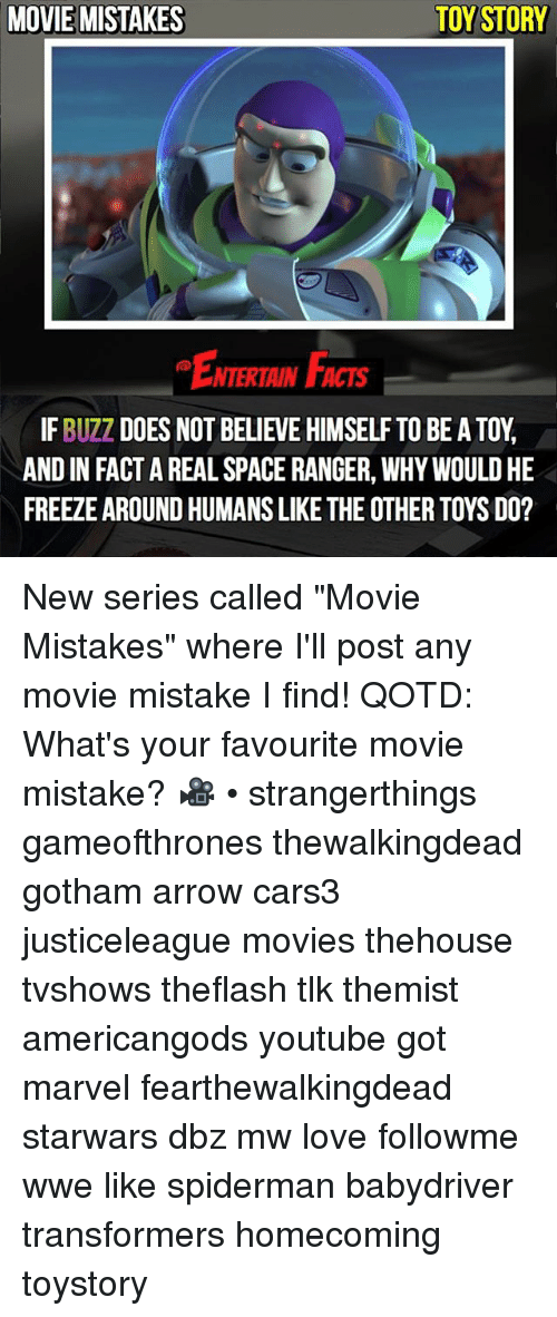 """favourite movie: MOVIE MISTAKES  TOY STORY  ENTERTAIN FACTS  IF BUZZ DOES NOT BELIEVE HIMSELF TO BE A TOY  AND IN FACT A REAL SPACE RANGER, WHY WOULD HE  FREEZE AROUND HUMANS LIKE THE OTHER TOYS DO? New series called """"Movie Mistakes"""" where I'll post any movie mistake I find! QOTD: What's your favourite movie mistake? 🎥 • strangerthings gameofthrones thewalkingdead gotham arrow cars3 justiceleague movies thehouse tvshows theflash tlk themist americangods youtube got marvel fearthewalkingdead starwars dbz mw love followme wwe like spiderman babydriver transformers homecoming toystory"""
