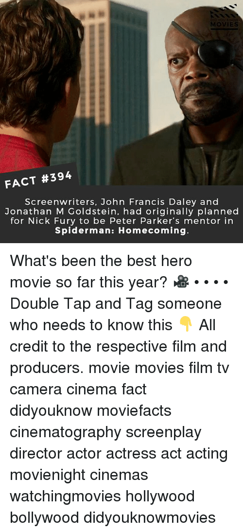 nick fury: MOVIES  FACT #394  Screenwriters, John Francis Daley and  Jonathan M Goldstein, had originally planned  for Nick Fury to be Peter Parker's mentor in  Spiderman: Homecoming What's been the best hero movie so far this year? 🎥 • • • • Double Tap and Tag someone who needs to know this 👇 All credit to the respective film and producers. movie movies film tv camera cinema fact didyouknow moviefacts cinematography screenplay director actor actress act acting movienight cinemas watchingmovies hollywood bollywood didyouknowmovies
