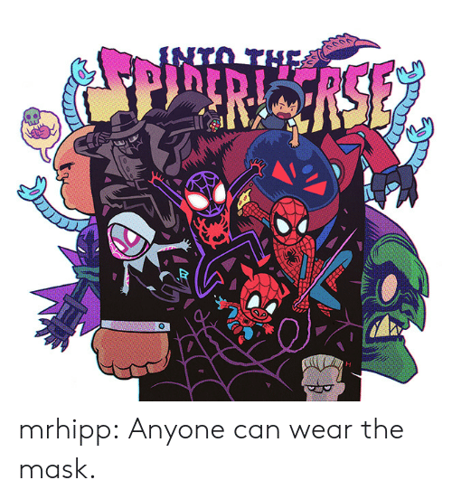The Mask: mrhipp: Anyone can wear the mask.