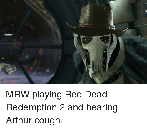 Arthur, Mrw, and Red Dead Redemption