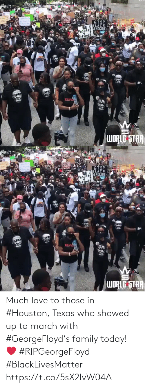 Love: Much love to those in #Houston, Texas who showed up to march with #GeorgeFloyd's family today! ❤️ #RIPGeorgeFloyd #BlackLivesMatter https://t.co/5sX2IvW04A