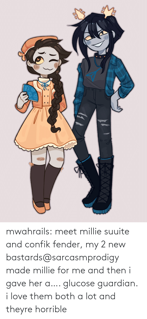 horrible: mwahrails:  meet millie suuite and confik fender, my 2 new bastards@sarcasmprodigy made millie for me and then i gave her a…. glucose guardian. i love them both a lot and theyre horrible