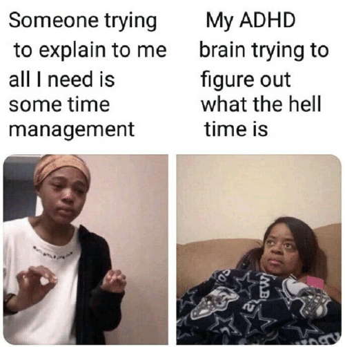 My ADHD Brain Trying to Figure Out What the Hell Someone Trying to ...