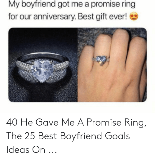 My Boyfriend Got Me A Promise Ring For Our Anniversary Best Gift