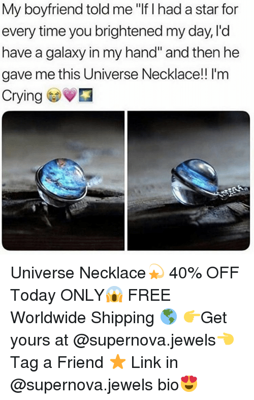 """supernova: My boyfriend told me """"If I had a star for  every time you brightened my day, l'd  have a galaxy in my hand"""" and then he  gave me this Universe Necklace! I'm  Crying Universe Necklace💫 40% OFF Today ONLY😱 FREE Worldwide Shipping 🌎 👉Get yours at @supernova.jewels👈 Tag a Friend ⭐️ Link in @supernova.jewels bio😍"""