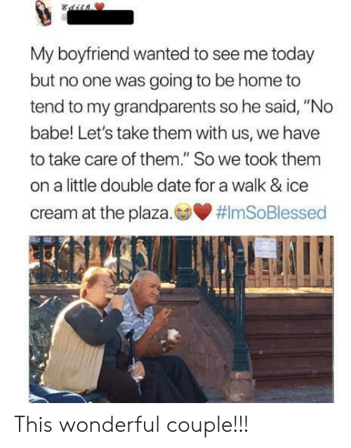 """Date, Home, and Ice Cream: My boyfriend wanted to see me today  but no one was going to be home to  tend to my grandparents so he said, """"No  babe! Let's take them with us, we have  to take care of them."""" So we took thenm  on a little double date for a walk & ice  cream at the plaza. This wonderful couple!!!"""