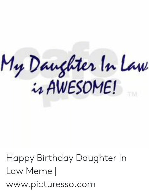 My Daughter in Law I4 AWESOME! Happy Birthday Daughter in