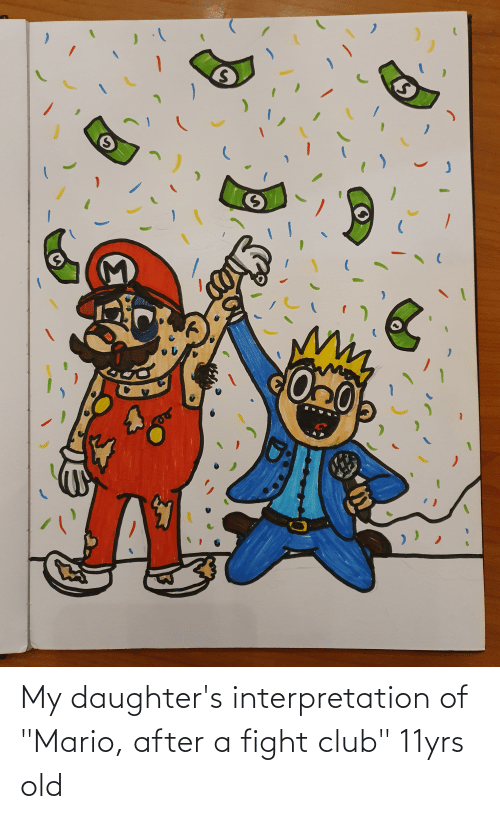 """Daughters: My daughter's interpretation of """"Mario, after a fight club"""" 11yrs old"""